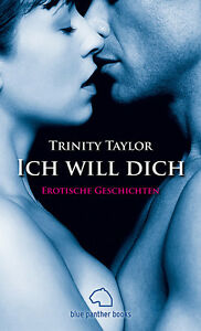 Ich-will-dich-Erotische-Geschichten-von-Trinity-Taylor-blue-panther-books