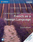 Cambridge IGCSE and O Level French as a Foreign Language Coursebook by Genevieve Talon, Daniele Bourdais (Mixed media product, 2017)