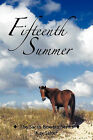 Fifteenth Summer: The Sarah Bowers Series by Kay Salter (Paperback, 2011)