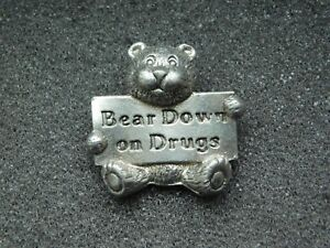 VINTAGE-METAL-PIN-BEAR-DOWN-ON-DRUGS