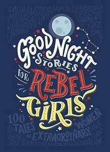 NEW-Good-Night-Stories-for-Rebel-Girls-By-Elena-Favilli-Hardcover-Free-Shipping