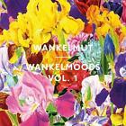 Wankelmoods Vol.1 von Wankelmut (2012)