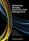 Advancing Nursing Practice in Pain Management by John Wiley and Sons Ltd (Paperback, 2010)