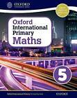 Oxford International Primary Maths: Stage 5: Age 9-10: Student Workbook 5: Stage 5, age 9-10 by Caroline Clissold, Linda Glithro, Janet Rees, Cherri Moseley (Paperback, 2014)