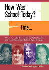 How Was School Today? Fine. by Peyton White (Paperback / softback, 2010)