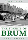 Streets of Brum: Pt. 3 by Carl Chinn (Paperback, 2006)