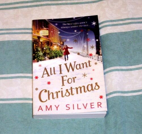 1 of 1 - ALL I WANT FOR CHRISTMAS by AMY SILVER - DELIGHTFUL STORY OF LOVE & FRIENDSHIP