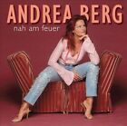 Nah Am Feuer by Andrea Berg (CD, Apr-2002, Sony BMG)