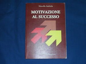 Andriola-Motivazione-al-successo-Pontecorboli