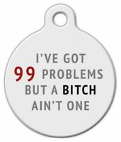 99 Problems - Custom Personalized Pet Id Tag For Dog And Cat Collars