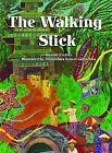 The Walking Stick by Maxine Trottier, Annouchka Gravel Galouchko (Paperback / softback, 2012)
