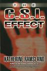 The C.S.I. Effect by Katherine Ramsland (Paperback / softback, 2006)