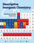 Descriptive Inorganic Chemistry by Geoffrey Rayner-Canham, Tina Overton (Hardback, 2014)