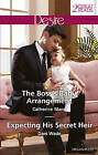 The Boss's Baby Arrangement/Expecting His Secret Heir by Catherine Mann, Dani Wade (Paperback, 2016)