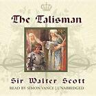The Talisman by Sir Walter Scott (CD-Audio, 2013)