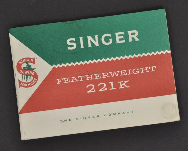 Original Singer Featherweight 221k Owners Manual