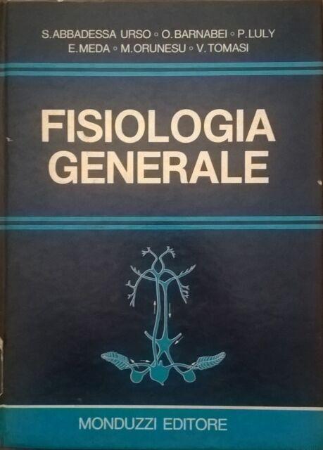 Fisiologia generale - Salvatore Abbadessa Urso (Monduzzi 1984) Ca