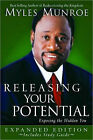Releasing Your Potential: Exposing the Hidden You by Myles Munroe (Paperback, 2007)