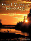 Good Morning Message by Peggy Edwards (Paperback / softback, 2010)