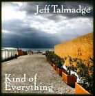 Kind of Everything by Jeff Talmadge (CD, Feb-2011, Berkalin Records)