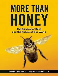 MORE-THAN-HONEY-Markus-Imhoof-amp-C-Lieckfeld-Softcover-2014-Free-Postage