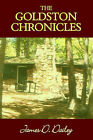 The Goldston Chronicles by James D Dailey (Hardback, 2004)