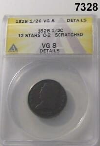 1828-1-2-CENT-12-STARS-C-2-SCRATCHED-ANACS-CERTIFIED-VG8-7328