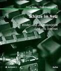 Schätze im Netz von Klaus Dreyer und Sonja Moser (2000, Taschenbuch)