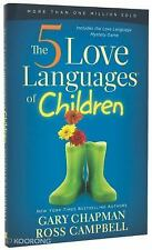The 5 Love Languages of Children, Campbell, Ross, Chapman, Gary D