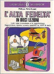 L-039-ALTA-FEDELTA-039-IN-DIECI-LEZIONI-di-Folie-Dupart-1977-tutto-sulla-stereofonia