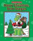 Merry Christmas, Dear Dragon by Margaret Hillert (Hardback, 2016)