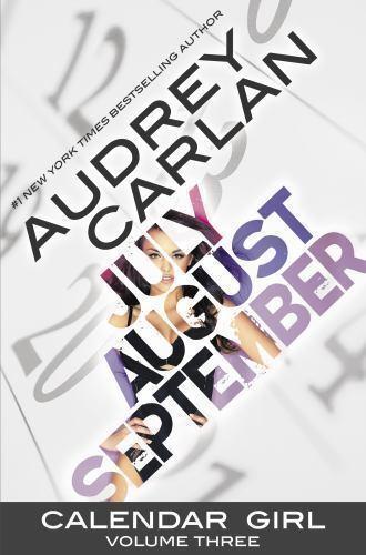 Calendar Girl Calendar Girl Vol 3 July August September Bks 7