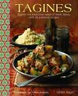 Tagines: Explore the Traditional Tastes of North Africa, with 30 Authentic Recipes by Ghillie Basan (Hardback, 2014)