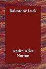 Ralestone Luck by Andre Alice Norton (Paperback / softback, 2006)