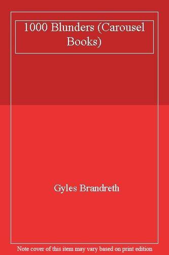 1000 Blunders (Carousel Books),Gyles Brandreth
