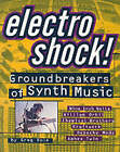 Greg Rule: Electro Shock - Groundbreakers of Synth Music by Greg Rule (Paperback, 2000)