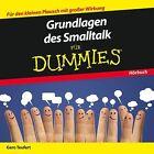 Grundlagen des Smalltalk für Dummies Das Hörbuch von Gero Teufert (2014)