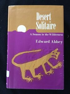 desert solitaire summary Desert solitaire centers on abbey's several summers as a seasonal park ranger  at arches national monument when it was published in 1968,.