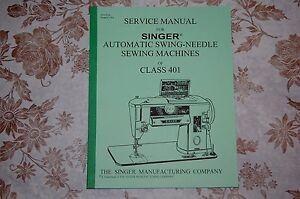 professional full edition service manual for singer 401 401a rh ebay com Singer Merritt Manual Singer Sewing Machine Manuals