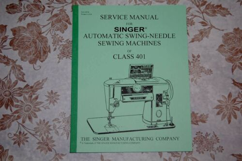 Professional Full Edition Service Manual for Singer 401 /& 401A Sewing Machines.