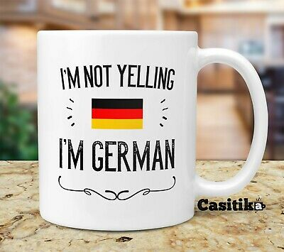 Funny German Souvenirs and Gifts Im Not Yelling Im German 11 oz Coffee Mug Gift Idea for Men and Women From Germany Featuring the German Flag.
