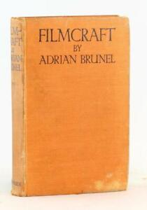 Adrian Brunel 1st Edition 1935 Filmcraft The Art of Picture Production Hardcover