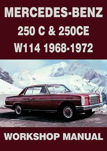 Image Is Loading MERCEDES BENZ WORKSHOP MANUAL W114 250C Amp 250CE