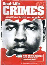 Real-Life Crimes Magazine - Part 102