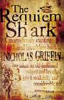 The Requiem Shark by Nicholas Griffin (Paperback, 2000)