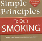 Simple Principles to Quit Smoking by Alex A Lluch (Paperback / softback, 2009)