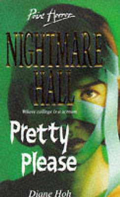 Pretty Please (Point Horror Nightmare Hall), Diane Hoh, Used; Like New Book