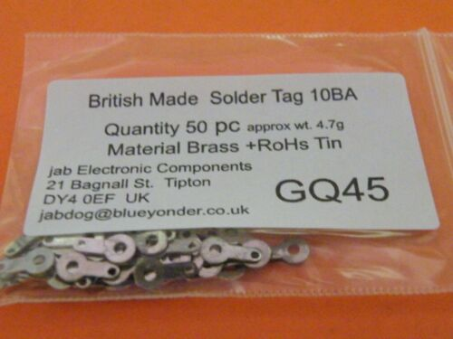 50 Pc Solder Tags 10BA Material 0.49mm Thick Quality BRITISH MADE *RoHs     GQ45