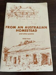 HILDE KNORR SIGNED FROM AN AUSTRALIAN HOMESTEAD AND OTHER POEMS. 0909837791