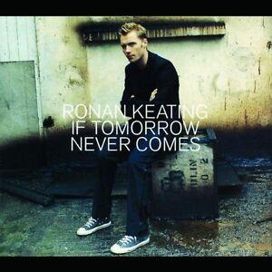 Ronan-Keating-If-tomorrow-never-comes-2002-Maxi-CD